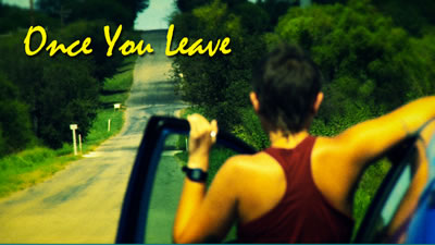 Once You Leave